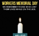 Synopsis of the WWAFLCIO's Workers Memorial Day Event 2019
